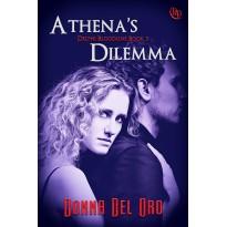 Athena's Dilemma