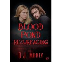 Blood Pond Resurfacing
