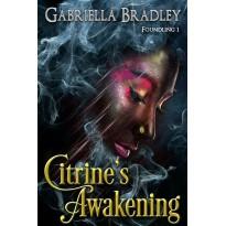 Citrine's Awakening