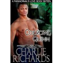 Coercing Quinn