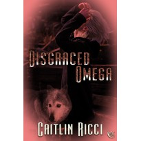 Disgraced Omega