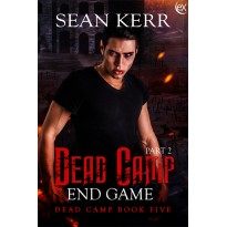 Dead Camp 5, The End Game part 2