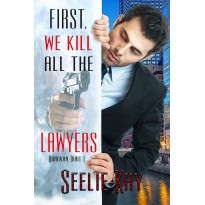 First, We Kill All the Lawyers