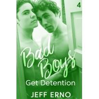 Bad Boys Get Detention