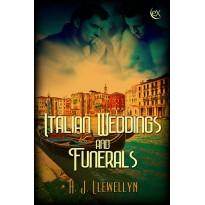 Italian Weddings and Funerals