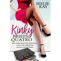 Kinky Briefs, Quatro