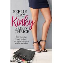 Kinky Briefs, Thrice