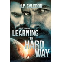 Learning the Hard Way 1