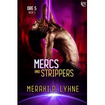 Mercs and Strippers