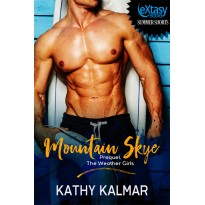 Mountain Skye Prequel, The Weather Girls