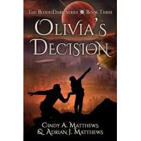 Olivia's Decision