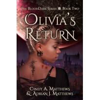 Olivia's Return