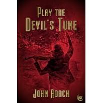 Play The Devil's Tune