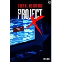 Project X Prequel