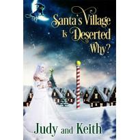 Santa's Village is Deserted. Why?