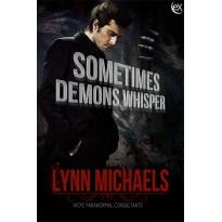 Sometimes Demons Whisper