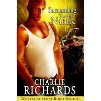 Succumbing to his Nature