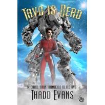 Tavo Is Dead