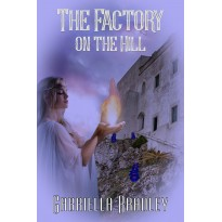 The Factory on the Hill