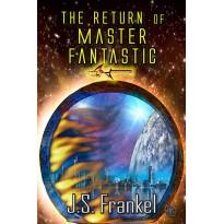 The Return of Master Fantastic