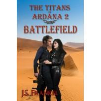 Battlefield: Titans of Ardana 2