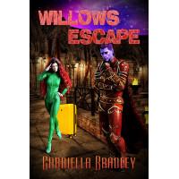 Willow's Escape