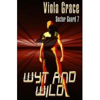 Wyt and Wild