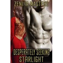 Desperately Seeking Starlight