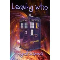 Leaving Who