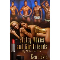 Slutty Wives and Girlfriends