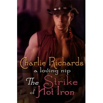 The Strike of Hot Iron